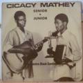 CICACY MATHEY SENIOR & JUNIOR ET L'ORCHESTRE BLACK - S/T Bazooka - LP