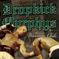 DROPKICK MURPHYS - The Warrior's Code (lp) - 33T