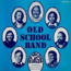OLD SCHOOL BAND - volume 4 - LP