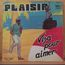 PLAISIR - Visa pour aimer - Maxi 45T