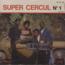 SUPER CERCUL - N°1 - 7inch (EP)