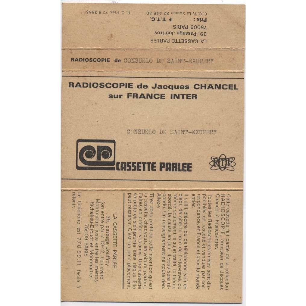 CONSUELO DE SAINT-EXUPERY / JACQUES CHANCEL RADIOSCOPIE Antoine De Saint-Exupéry K7 52' ORIGINAL FRANCE INTER + CD-R / Mus. Georges Delerue