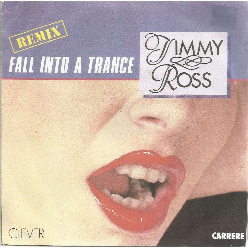Jimmy ROSS fall into a trance , remix / love will never die