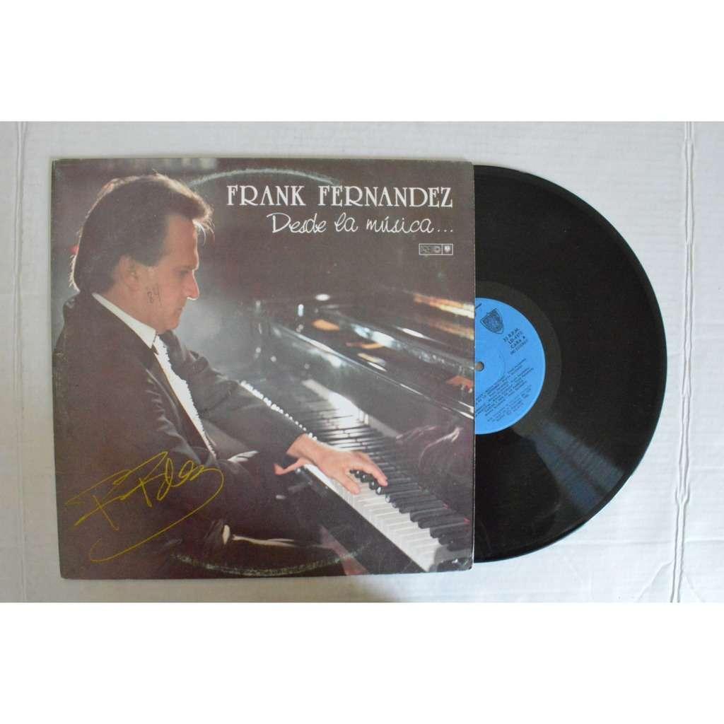 Frank Fernandez Desde La Musica