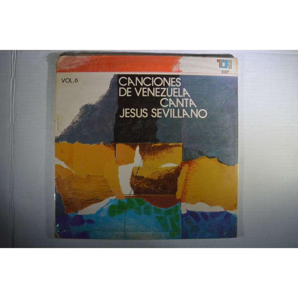 Jesus Sevillano Canciones De Venezuela Vol.6