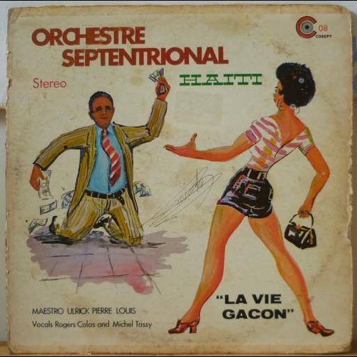 ORCHESTRE SEPTENTRIONAL La vie gacon
