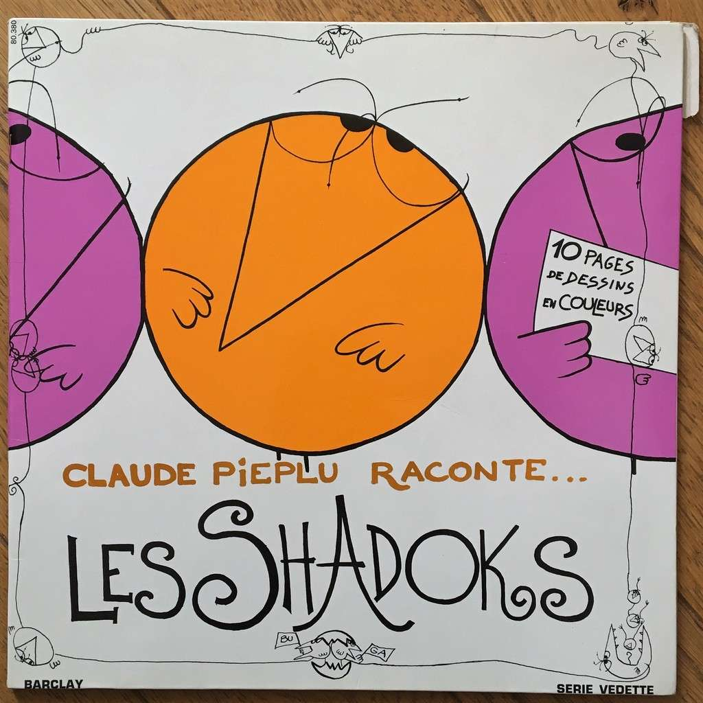 Claude Piéplu / Robert Cohen-Solal Claude Piéplu Raconte... Les Shadoks