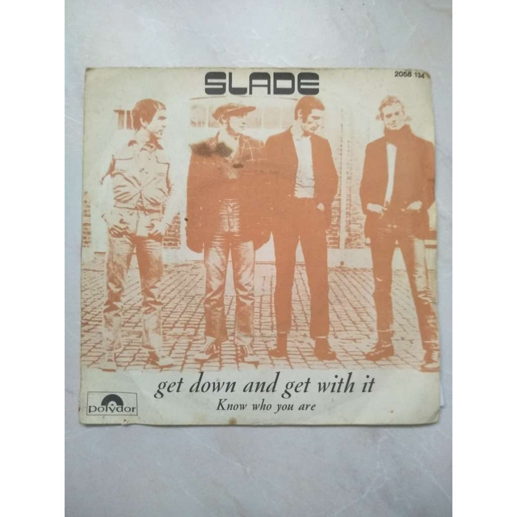 slade get down and get with it