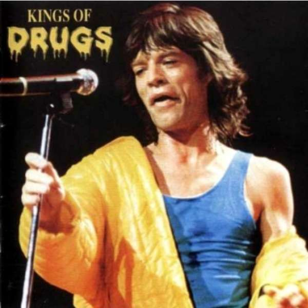 the rolling stones Kings Of Drugs