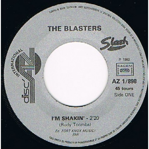 BLASTERS ( THE ) i'm shakin' / highway