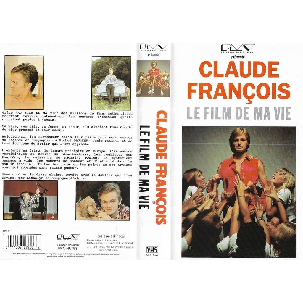 Claude François : Le Film De Ma Vie