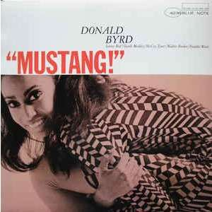 donald byrd mustang!
