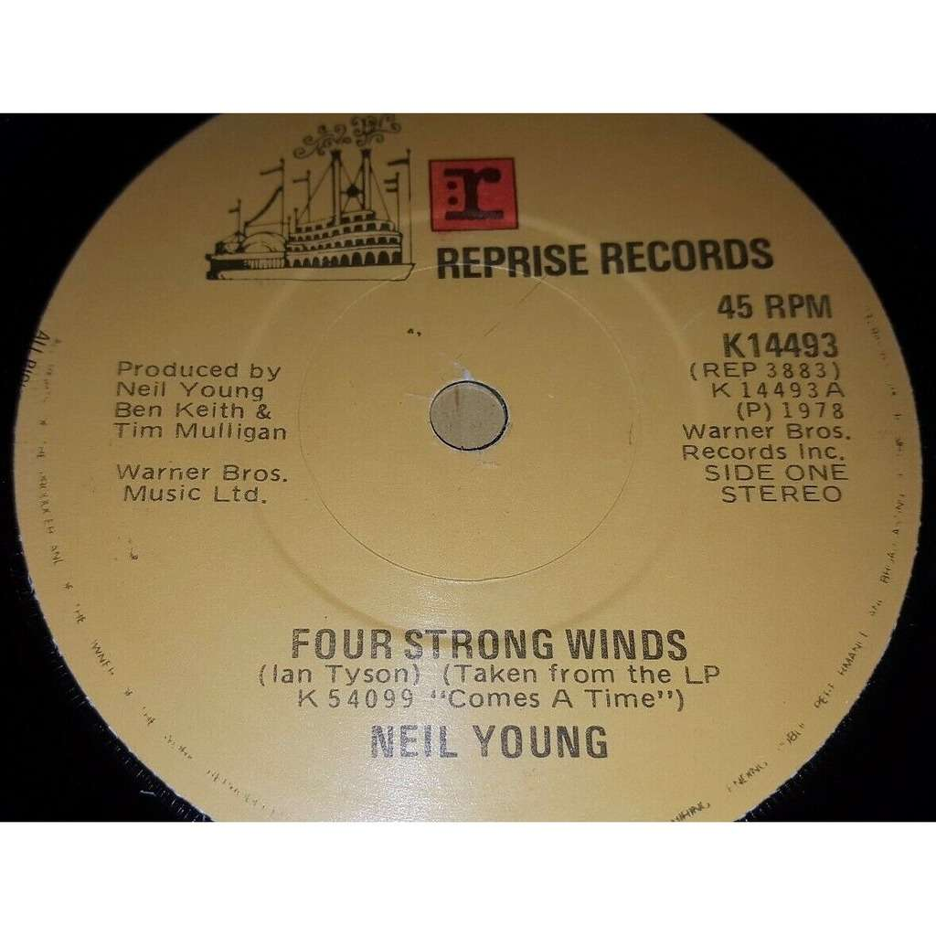 NEIL YOUNG Four Strong Winds (Ireland 1978 original 2-trk 7single on Reprise lbl)