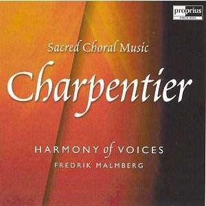 FREDRIK MALMBERG HARMONY OF VOICES Marc-Antoine CHARPENTIER
