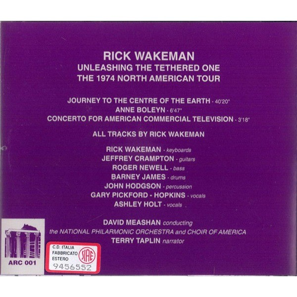 Rick Wakeman Unleashing The Tethered One – The 1974 North American Tour