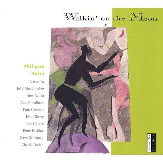 PHILIPPE KAHN Ft. Don Cherry, Charlie Haden, Acuña WALKIN' ON THE MOON