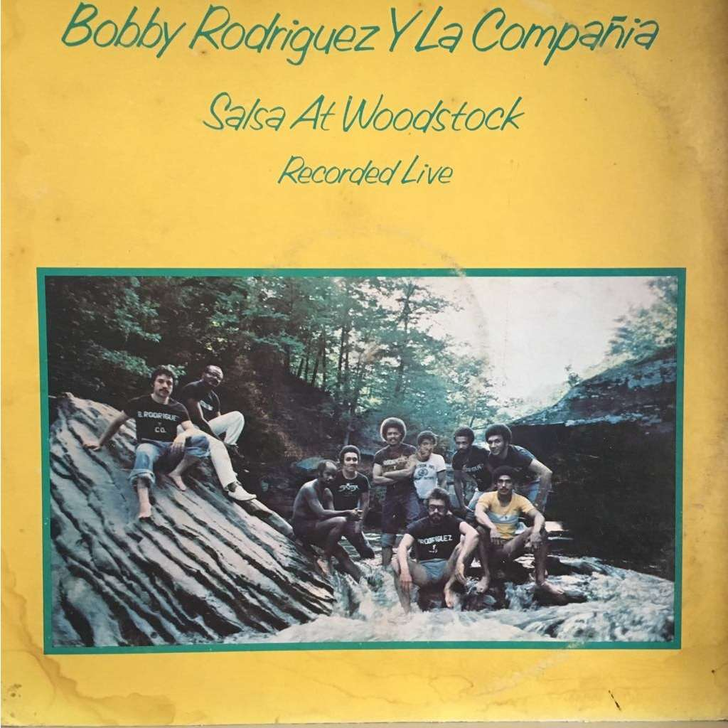 Bobby Rodriguez y La Compania Salsa at Woodstock