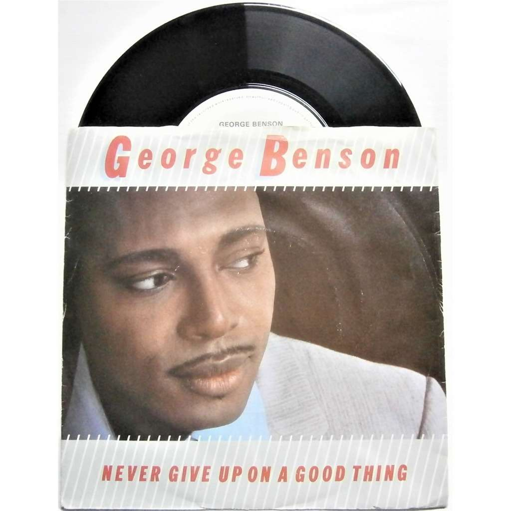 george benson never give up on a good thing