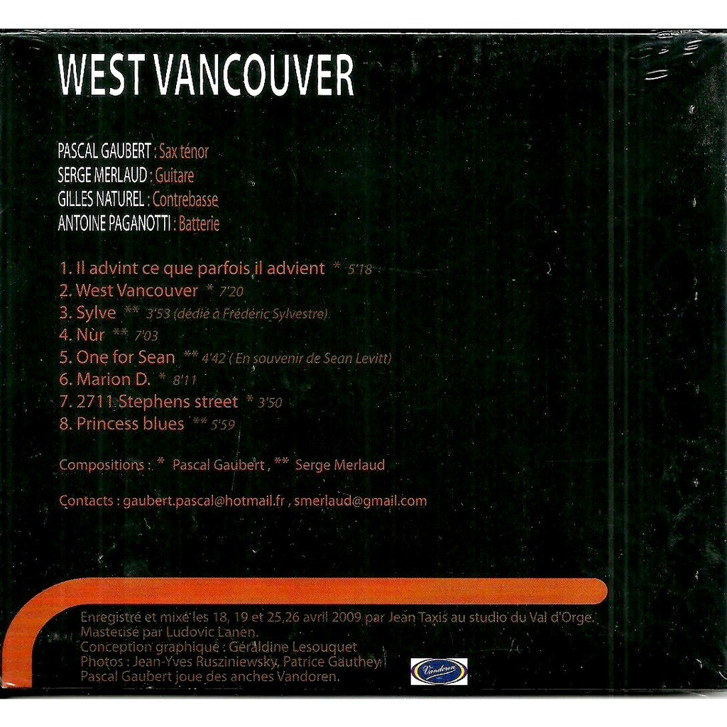 Pascal Gaubert Serge Merlaud A Paganotti G Naturel West Vancouver