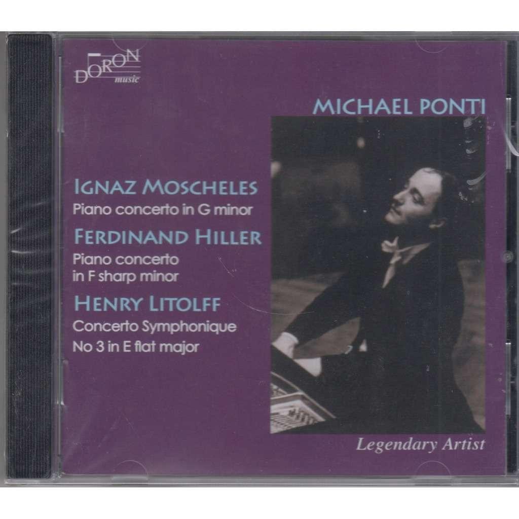 MICHAEL PONTI Moscheles Hiller Litolff Piano Concertos CD NEW