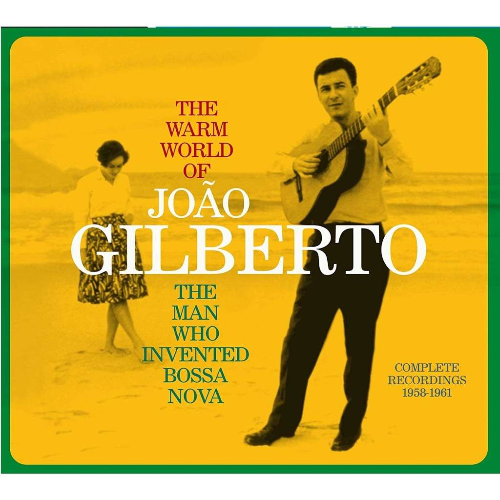 João Gilberto The Warm World Of João Gilberto - The Man Who Invented Bossa Nova Complete Recordings 1958-1961