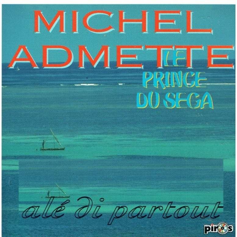 MICHEL ADMETTE le prince du sega alé di partout