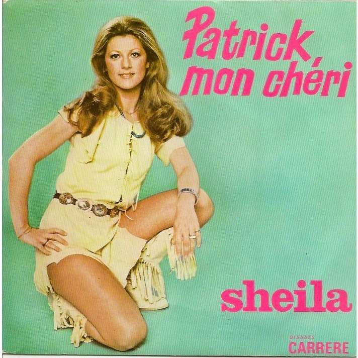 SHEILA PATRICK , MON CHERI / GOOD BYE MY LOVE