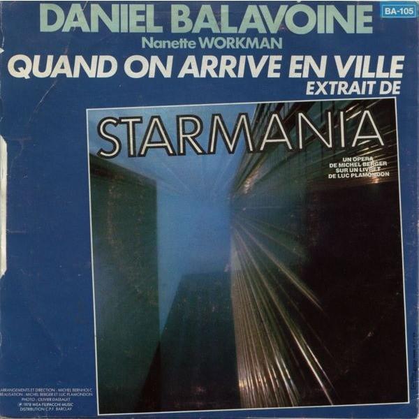 DANIEL BALAVOINE BANLIEUE NORD / QUAND ON ARRIVE EN VILLE AVEC NANETTE WORKMAN