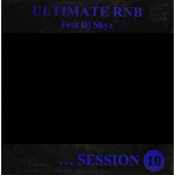 UNKNOWN ARTIST (feat. DJ SKYZ) ultimate rnb ... session 10 - 4 tracks