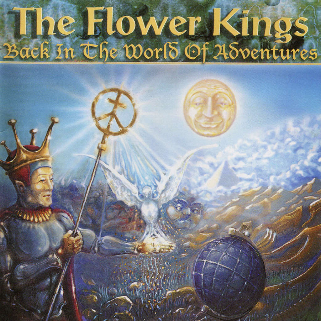 Flower Kings Back In The World Of Adventures