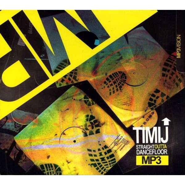 DJ Timij Straight Outta Dancefloor