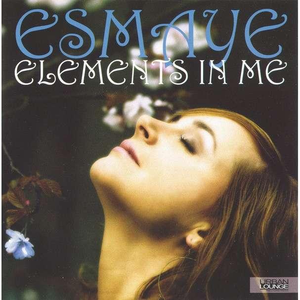 Esmaye Elements In Me