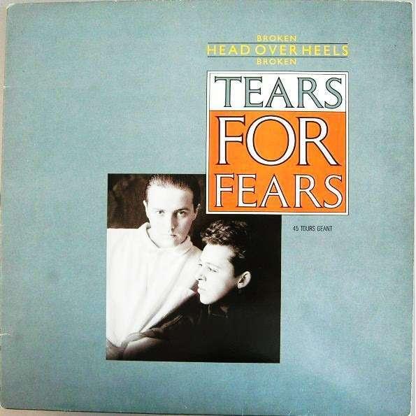 tears for fears broken / head over heels