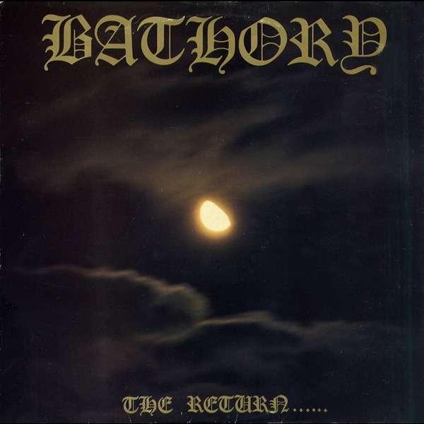 BATHORY The Return...Original Recording