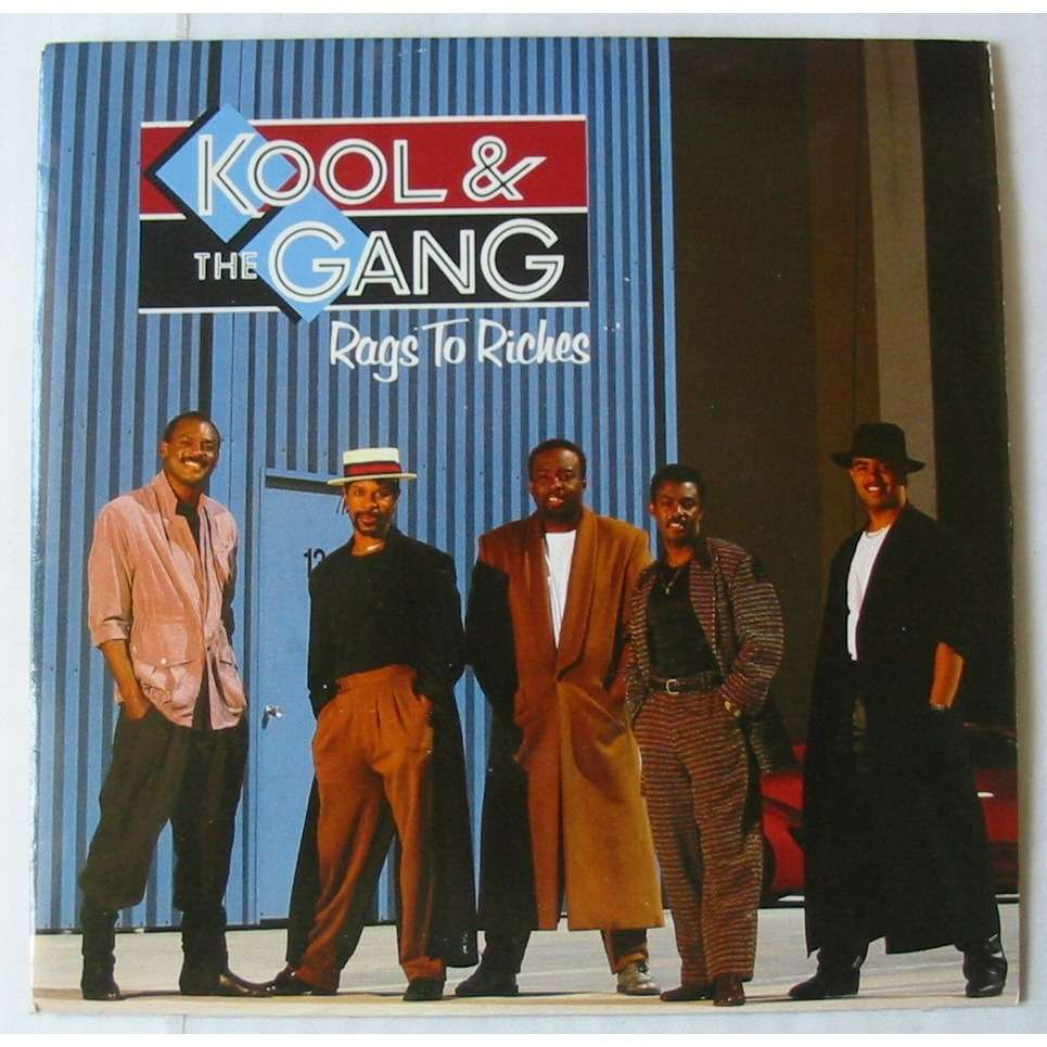 KOOL AND THE GANG RAGS TO RICHES