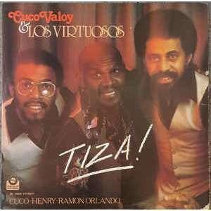 Cuco Valoy & Los Virtuosos Tiza!