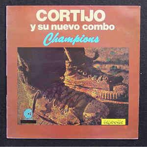 Cortijo y su Nuevo Combo Champions Cha Cha Cha