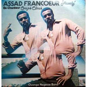 Assad Francoeur, Ouanga Negesse Band Assad Francoeur Assaly Ex Chanteur Coupé Cloué