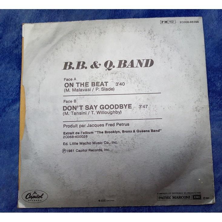 b b q band on the beat / don't say goodbye