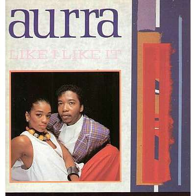 Aurra Like I Like It