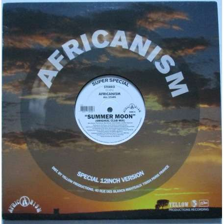 Africanism All Stars Summer Moon / ( Original Club Mix / (Bob Sinclar Mix) / (F*** Me I'm Famous Mix David Guetta)