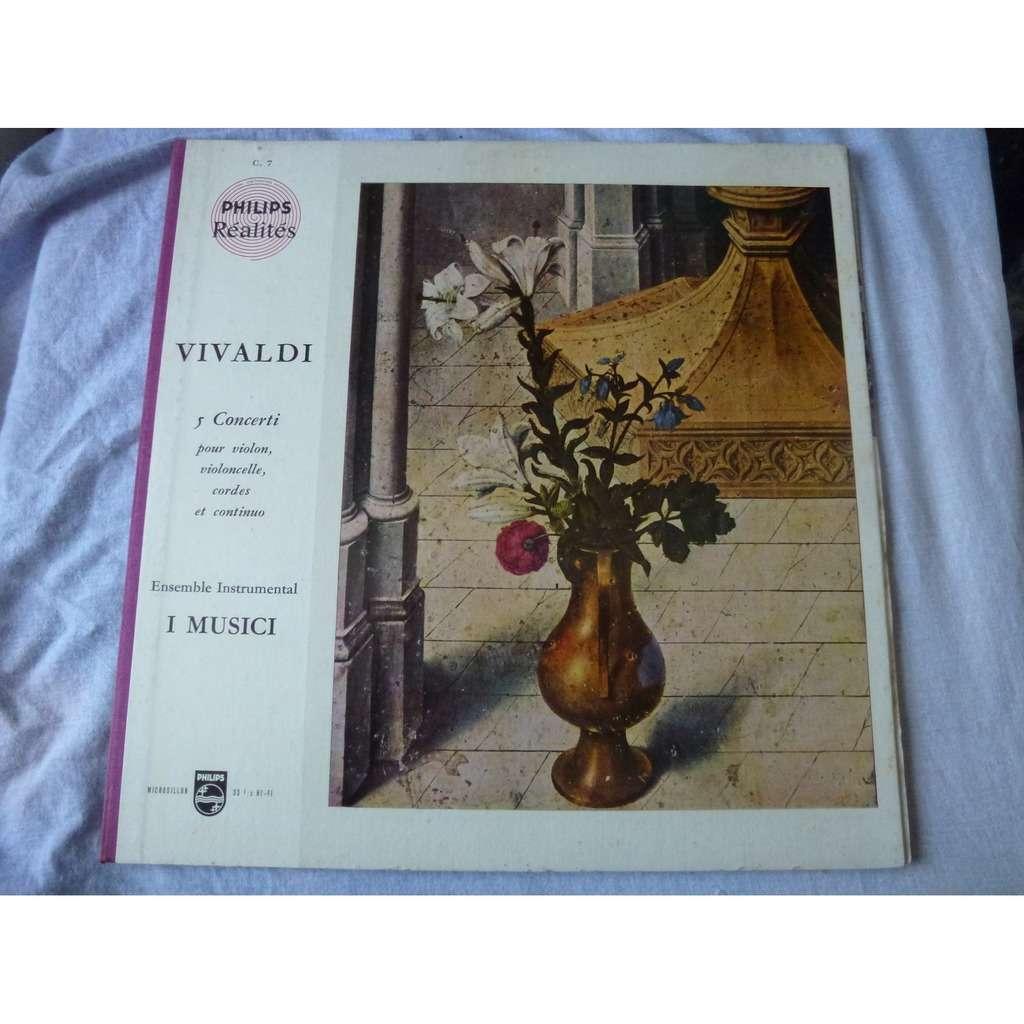 Ensemble Instrumental I Musici Vivaldi : 5 concerti pour violon , violoncelle, cordes et continuo