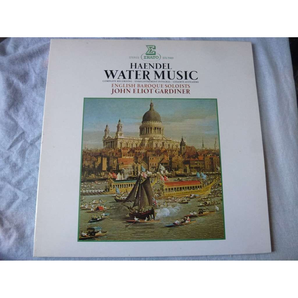JOHN ELIOT GARDINER / ENGLISH BAROQUE SOLOISTS HANDEL: WATER MUSIC - COMPLETE RECORDING - ( stéréo mint condition )