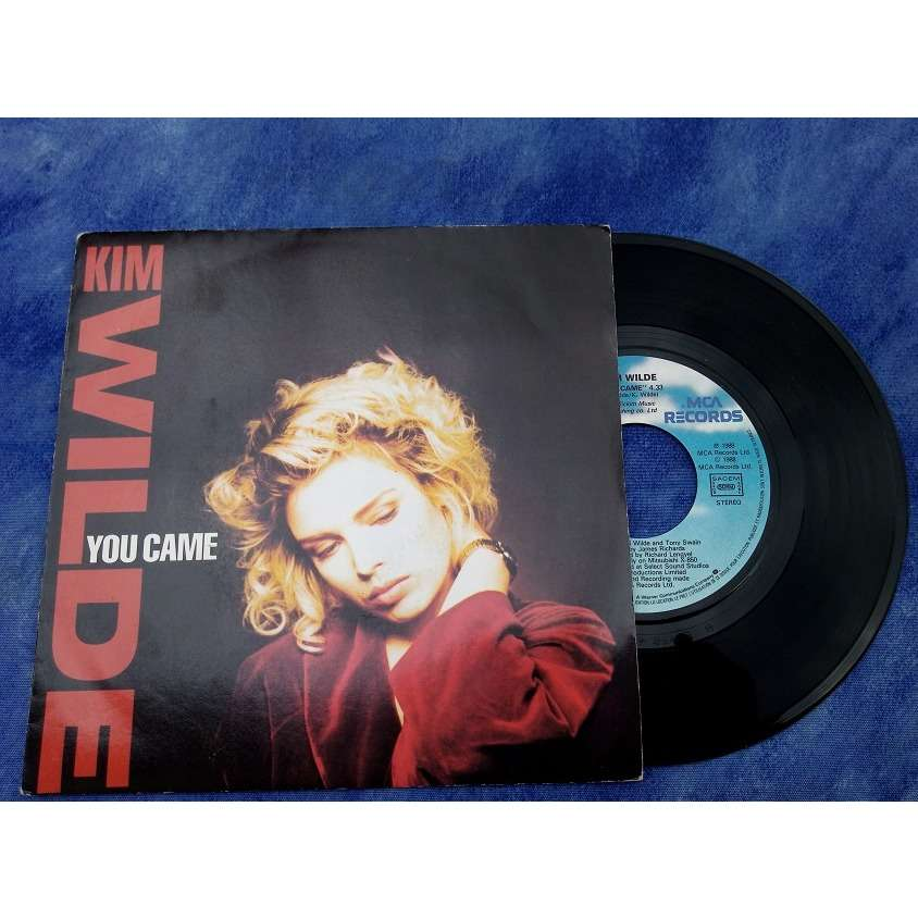 KIM WILDE you came / Tell Me Where You Are