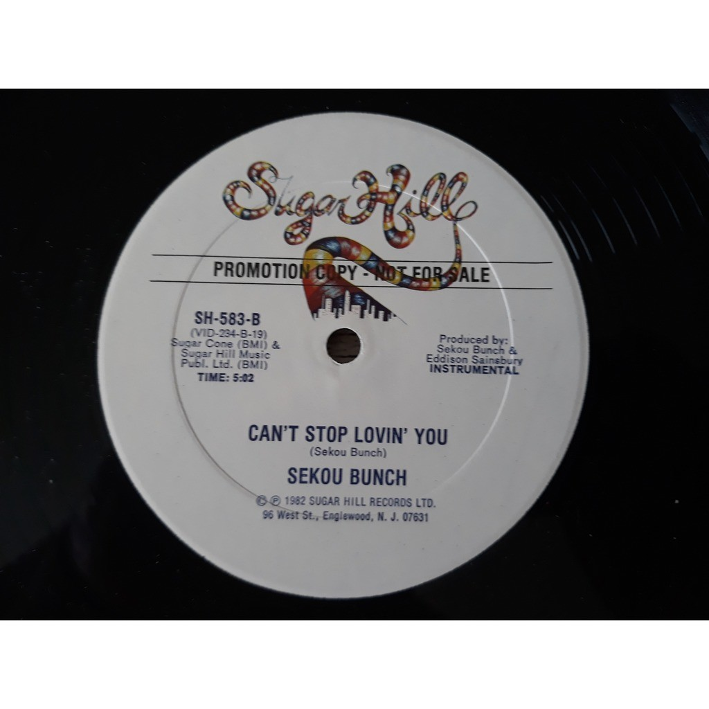 Sekou Bunch Can't stop lovin' you (1982, US, Sugarhill)
