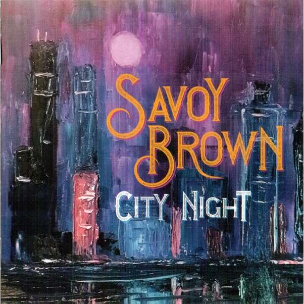 Savoy Brown City Night