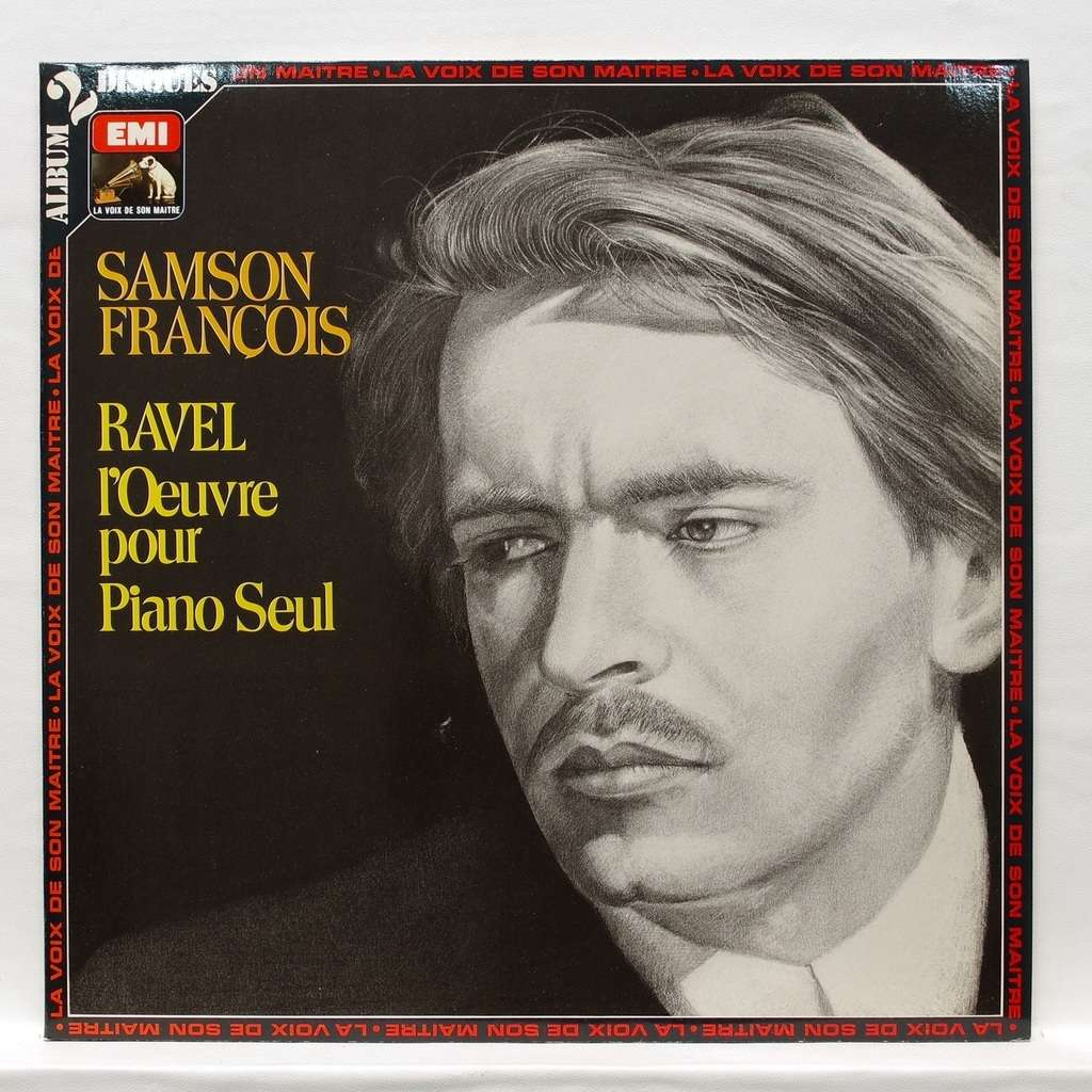 samson francois Ravel : Complete works for piano solo