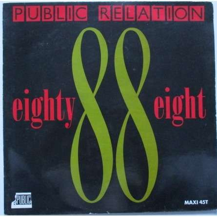 PUBLIC RELATION EIGHTY EIGHT