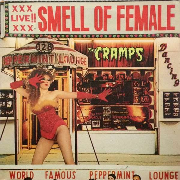The Cramps Smell Of Female