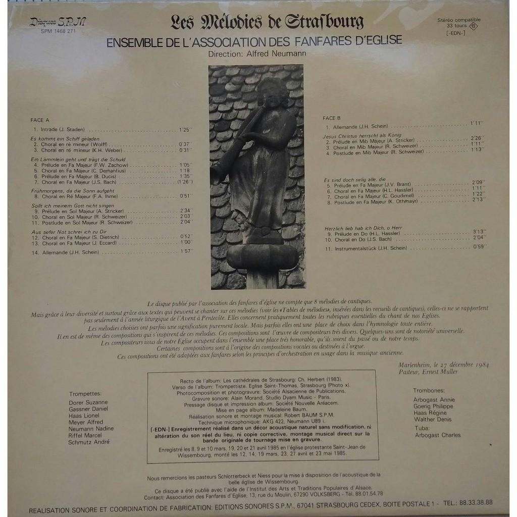 LES MELODIES DE STRASBOURG Ensemble de l'Association des Fanfares d'Eglise - Direction : Alfred Neumann